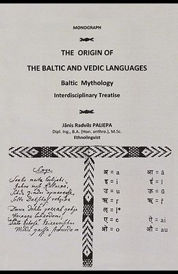 The Origin of the Baltic and Vedic Languages: Baltic Mythology
