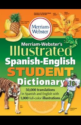 Merriam-Webster's Illustrated Spanish-English Student Dictionary