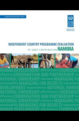Assessment of Development Results - Namibia: Independent Country Programme Evaluation of Undp Contribution