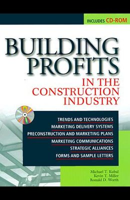 Building Profits in the Construction Industry: In the Construction Industry [With CDROM]