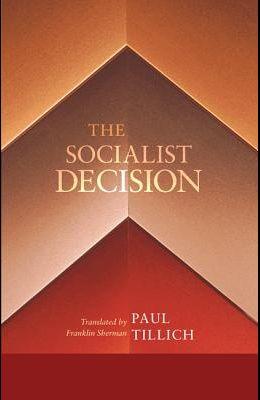 The Socialist Decision