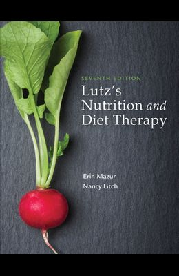 Lutz's Nutrition and Diet Therapy