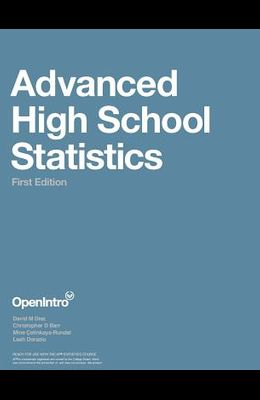 Advanced High School Statistics (1st Edition)
