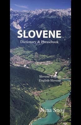 Slovene Dictionary & Phrasebook