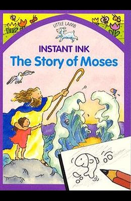 Story of Moses Instant Ink