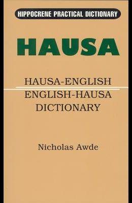 Hausa-English/English-Hausa Practical Dictionary