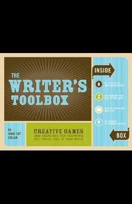 The Writer's Toolbox: Creative Games and Exercises for Inspiring the 'write' Side of Your Brain [With BookWith CardsWith Timer]