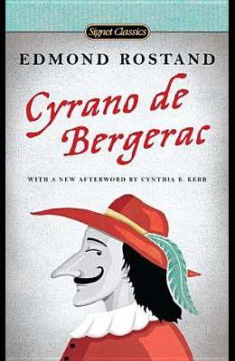 Cyrano de Bergerac: A Heroic Comedy in Five Acts