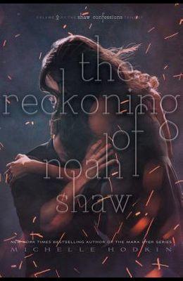 The Reckoning of Noah Shaw, 2