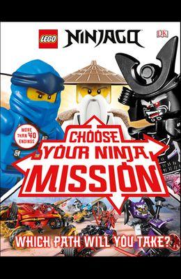 Lego Ninjago Choose Your Ninja Mission: (library Edition)