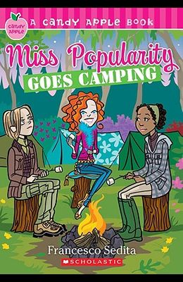 Miss Popularity Goes Camping