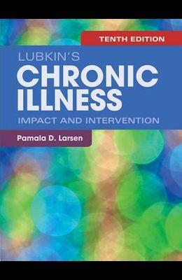 Lubkin's Chronic Illness: Impact and Intervention