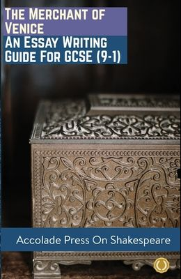 The Merchant of Venice: Essay Writing Guide for GCSE