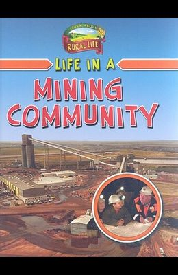 Life in a Mining Community