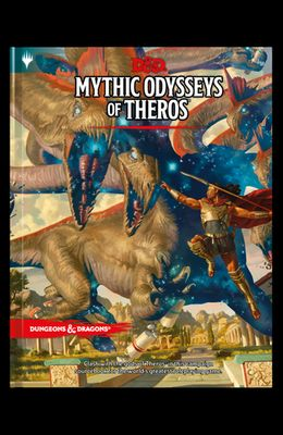 Dungeons & Dragons Mythic Odysseys of Theros (D&d Campaign Setting and Adventure Book)