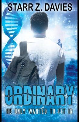 Ordinary (Ordinary #1)