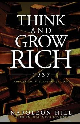 Think and Grow Rich 1937: The Original 1937 Classic Edition of the Manuscript, Updated into a Workbook for Kids Teens and Women, this Action Pac