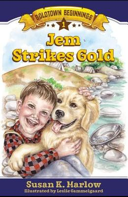 Jem Strikes Gold