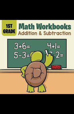 1st Grade Math Workbooks: Addition & Subtraction
