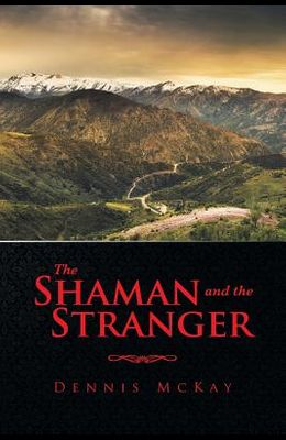 The Shaman and the Stranger