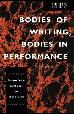 Genders 23: Bodies of Writing, Bodies in Performance