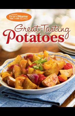 Great-Tasting Potatoes