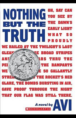 Nothing But the Truth (Scholastic Gold)