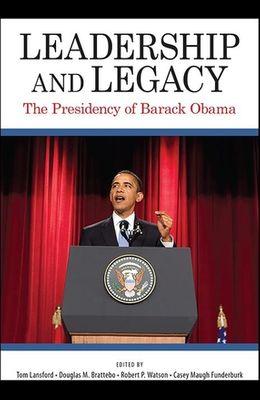 Leadership and Legacy: The Presidency of Barack Obama