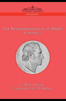 The Phenomenology of Mind: Volume II