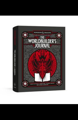 The Worldbuilder's Journal of Legendary Adventures (Dungeons & Dragons): 365 Questions to Help You Create Mythical Characters, Storied Worlds, and Uni
