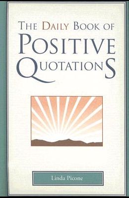 Daily Book of Positive Quotations