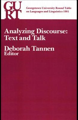 Analyzing Discourse: Text and Talk