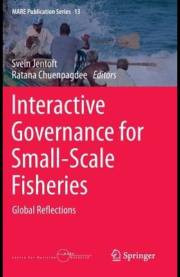 Interactive Governance for Small-Scale Fisheries: Global Reflections