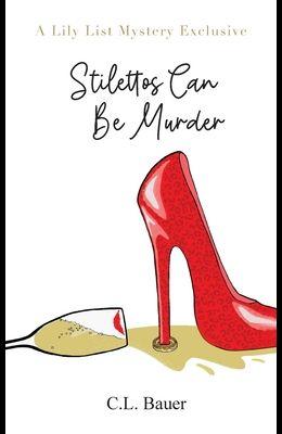 Stilettos Can Be Murder