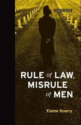 Rule of Law, Misrule of Men