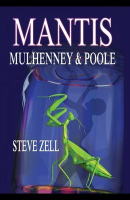 Mantis: Mulhenney & Poole
