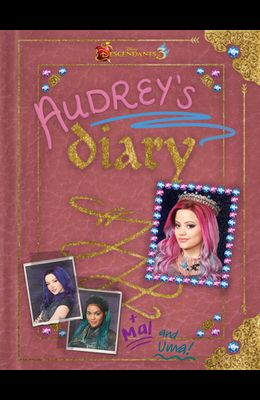Descendants 3: Audrey's Diary