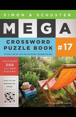 Simon & Schuster Mega Crossword Puzzle Book #17, Volume 17