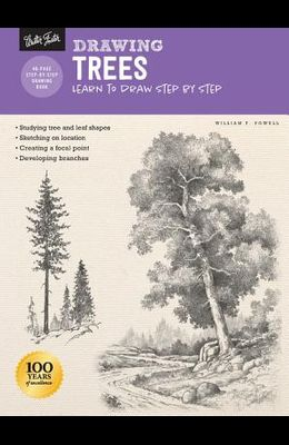 Drawing: Trees with William F. Powell: Learn to Draw Step by Step
