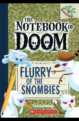 Flurry of the Snombies: A Branches Book (the Notebook of Doom #7), 7