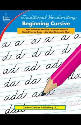 Traditional Handwriting: Beginning Cursive, Grades 2 - 5