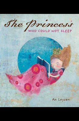 The Princess Who Could Not Sleep