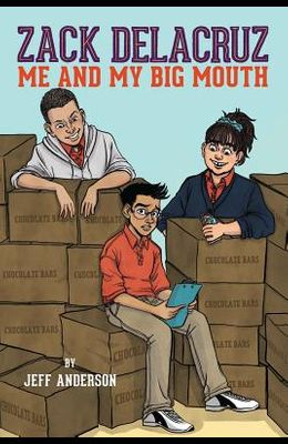Zack Delacruz: Me and My Big Mouth (Zack Delacruz, Book 1), Volume 1