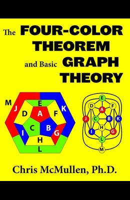 The Four-Color Theorem and Basic Graph Theory
