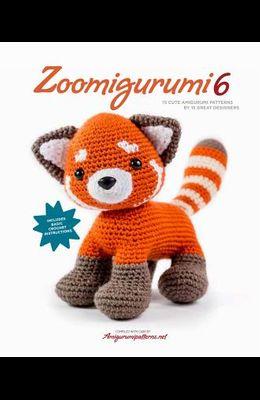 Zoomigurumi 6: 15 Cute Amigurumi Patterns by 15 Great Designers