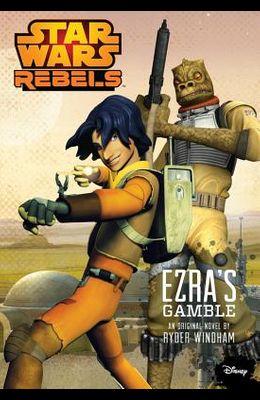 Star Wars Rebels Ezra's Gamble