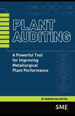 Plant Auditing: A Powerful Tool for Improving Metallurgical Plant Performance