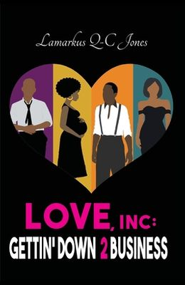 Love, Inc Gettin' Down 2 Business