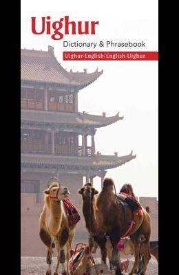 Uighur-English/English-Uighur Dictionary & Phrasebook