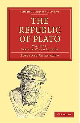 The Republic of Plato - Volume 2
